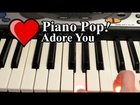 Adore You Piano Lesson - Miley Cyrus - Easy Piano Tutorial