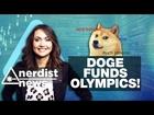 Olympic Bobsleds Funded by DOGE + MICHAEL ROSENBAUM! - Nerdist News w/ Jessica Chobot