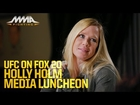 UFC on FOX 20: Holly Holm Media Lunch