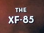 McDonnell XF-85 Goblin - 1948 United States Army Air Forces Documentary - Ella73TV