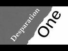 Desparation; One (Rated R Disney Story)