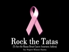 Rock the Tatas (Breast Cancer Awareness Anthem) Music Video!