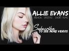 Allie Marie Evans ⎟CHANNEL TRAILER