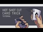 Hot Shot Cut Card Trick Tutorial [HD]