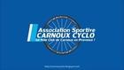 Association Sportive Carnoux Cyclo - Le Vélo Club de Carnoux en Provence - Cyclisme Route VTT - Marseille Aubagne Cassis La Ciotat Roquefort La Bédoule Ceyreste Cuges - Ufolep FFC - Compétition Course Cycliste Randos - Road MTB Bike - BdR 13 Paca France