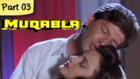 Muqabla - Part 03 of 13 - Hit Bollywood Blockbuster Romantic Action Movie - Govinda, Karisma Kapoor