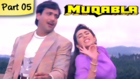 Muqabla - Part 05 of 13 - Hit Bollywood Blockbuster Romantic Action Movie - Govinda, Karisma Kapoor