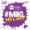 L'intégrale du 8 septembre 2014 - #Mikl No Limit Fun Radio