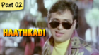 Haathkadi - Part 02/13 - Superhit Romantic Action Blockbuster Hindi Movie - Govinda, Shilpa Shetty