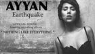 Ayyan Ali New Song Earthquake Official Audio Song