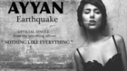 Ayyan - Earthquake (Official Audio)