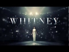 Official Whitney Trailer